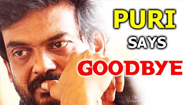 puri jagannath good bye to tollywood