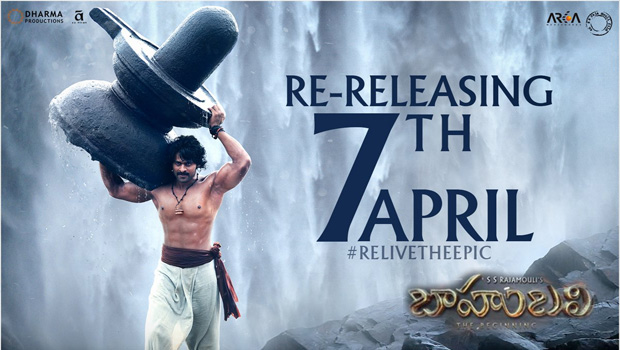 bahubali movie re release on april 7