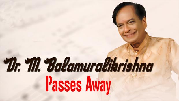 mangalampalli balamuralikrishna passes away