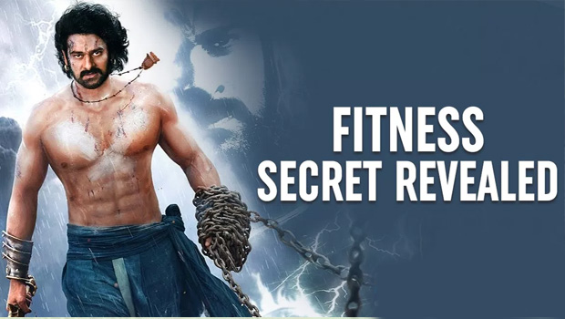 prabhas fitness secret